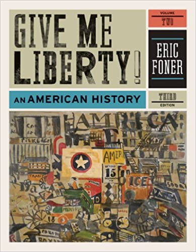 Amazon give me liberty an american history third edition amazon give me liberty an american history third edition vol 2 9780393935431 eric foner books fandeluxe Gallery