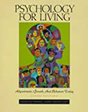 img - for Psychology for Living: Adjustment, Growth and Behavior Today by Eastwood Atwater (1998-07-23) book / textbook / text book