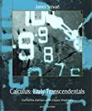 CALCULUS: EARLY TRANSCENDENTALS (CALIFORNIA EDITION WITH CLASSIC PROLEMS), JAMES STEWART, 1424086124