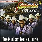 Desde El Sur Hasta El Norte by Cardenales De Nuevo Leon (2012-09-04)