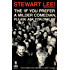 Stewart Lee! The 'If You Prefer a Milder Comedian Please Ask For One' EP