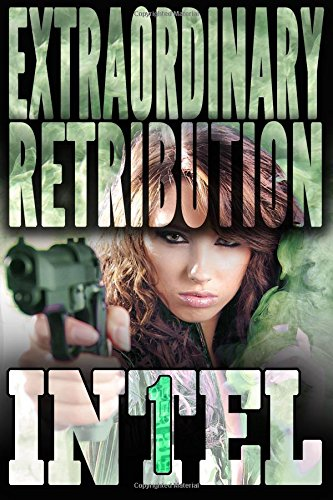 Download Extraordinary Retribution (INTEL 1) (Volume 2) pdf epub