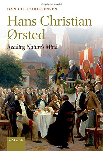 Hans Christian Orsted: Reading Nature's Mind