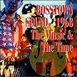 Bosstown Sound 1968 The Music & The Time by Ultimate Spinach