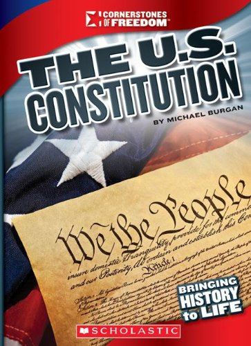 Cornerstones of Freedom: The U.S. Constitution (Cornerstones of Freedom: Third (Paperback))