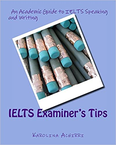 IELTS Examiner's Tips: An Academic Guide to IELTS Speaking