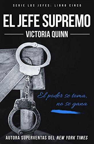 El jefe supremo (Los jefes nº 5) (Spanish Edition) by [Quinn