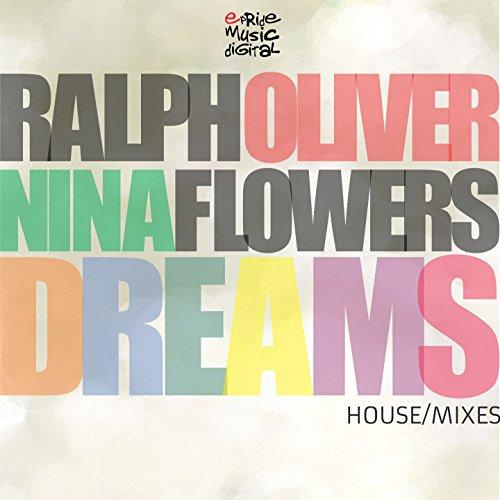Dreams (feat. Nina Flowers) [Alberto Ponzo & André Grossi Remix]