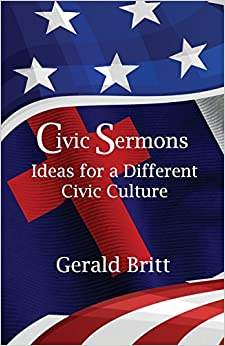 Book Civic Sermons: Ideas for a Different Civic Culture