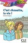 C'est chouette la vie par Tempesta-Renaud