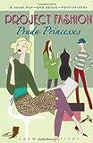 Prada Princesses, Jasmine Oliver, 1416938125