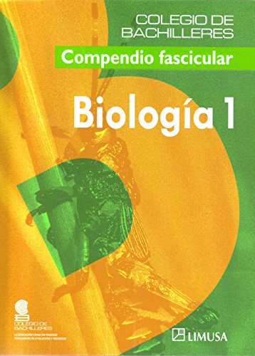 Biologia/ Biology (Colegio De Bachilleres) (Spanish Edition)