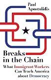 Breaks in the Chain, Paul Apostolidis, 0816669821
