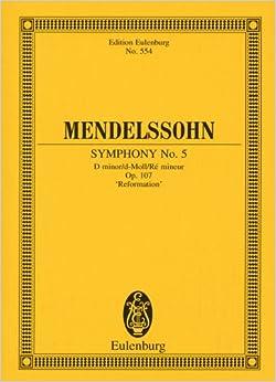 メンデルスゾーン: 交響曲 第5番 ニ短調 Op.107 「宗教改革」/オイレンブルグ社/小型スコア