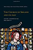 The Church of Ireland and its Past: History, interpretation and identity