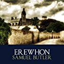 Erewhon Audiobook by Samuel Butler Narrated by Michael Maloney