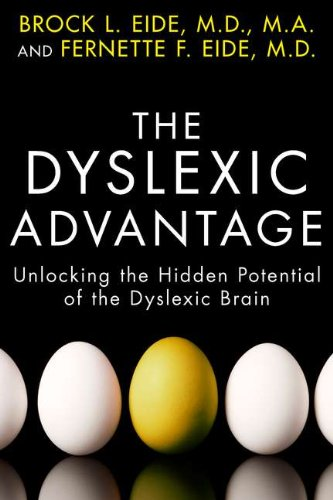 The Dyslexic Advantage: Unlocking the Hidden Potential of the Dyslexic Brain by Brand: Hudson Street Press