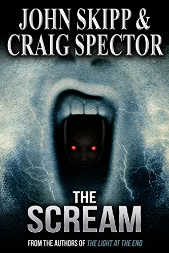 The Scream by [Skipp, John, Spector, Craig]