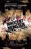 Innocent Monster, Reed Farrel Coleman, 1935562207