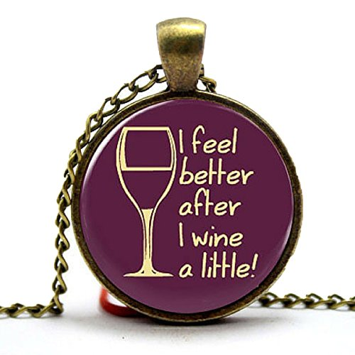 Prefen The I Feel Better After I Wine a Little Necklace - Funny Wine - Wine Syrah Malbec