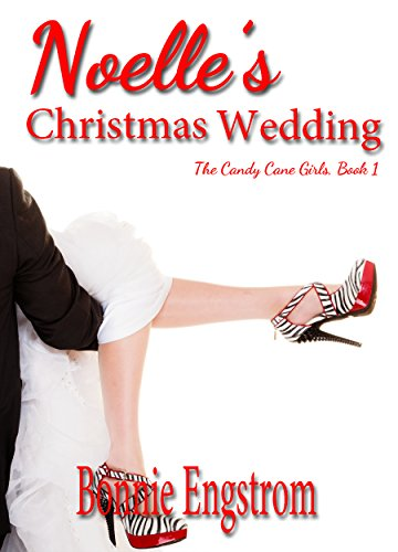Noelle's Christmas Wedding