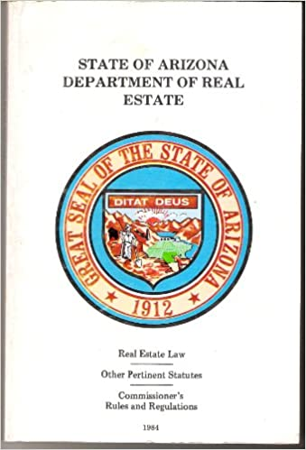 State Of Arizona Department Of Real Estate Commissioner S Rules And