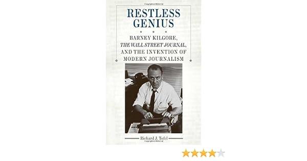 a9eae3c1b1e00 Restless Genius  Barney Kilgore