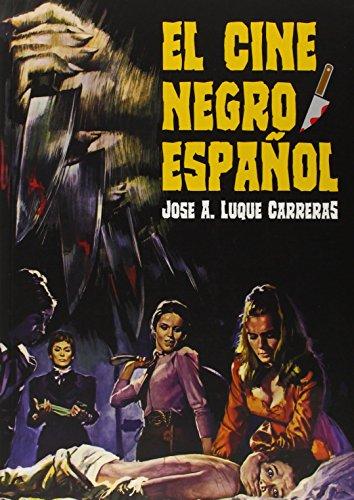 Descargar Libro El Cine Negro Español Jose Antonio Luque Carreras