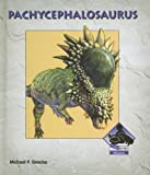 Pachycephalosaurus (Dinosaurs Set 4)
