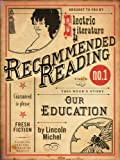 Our Education (Electric Literature's Recommended Reading Book 9)