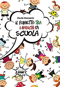 Amazon.com: Il fumetto tra i banchi di scuola (Italian Edition) eBook