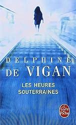 Les Heures Souterraines (Ldp Litterature) (French Edition)