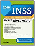 INSS : Instituto Nacional do Seguro Social - 2ª edição de 2018: Técnico do seguro social