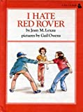 I Hate Red Rover!, Joan M. Lexau, 0525325271