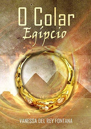 O colar egípcio: Contos fantásticos;Quando a realidade transpõe a imaginação