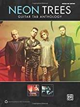 Neon Trees -- Guitar TAB Anthology