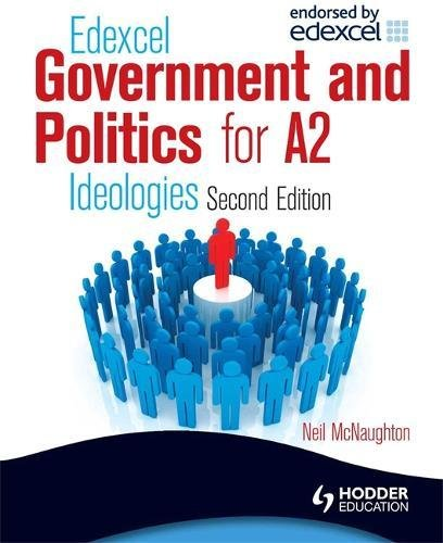 Edexcel Government & Politics for A2: Ideologies