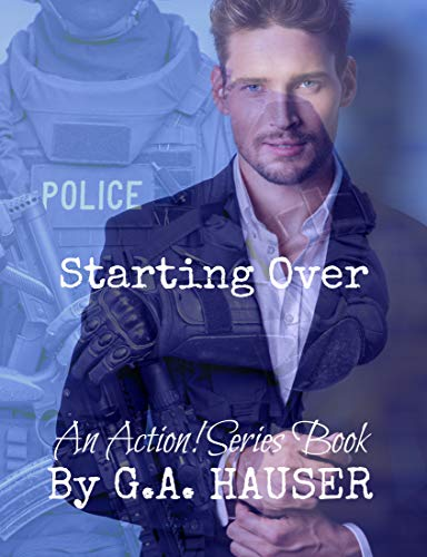 Starting Over: An Action! Series Book by [Hauser, G. A.]