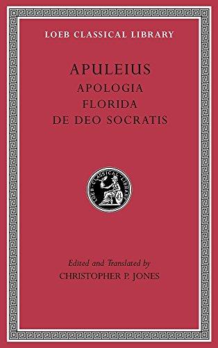 Apologia. Florida. De Deo Socratis (Loeb Classical Library)