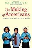 The Making of Americans, E. D. Hirsch, 0300152817