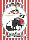 Litchi et Tic-toc - Quelle aventure ! par Faber