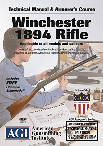 American Gunsmithing Institute Technical Manual and Armorer's Course with DVD for Winchester 1894 Rifle - Instructions for Disassembly, Cleaning, Reassembly and More