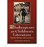 img - for Shakespeare as Children's Literature: Edwardian Retellings in Words and Pictures (Paperback) - Common book / textbook / text book