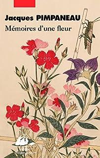 Mémoires d'une fleur : vie d'une courtisane chinoise, Pimpaneau, Jacques