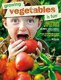 Growing Vegetables is Fun
