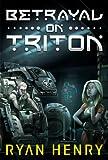 Betrayal On Triton