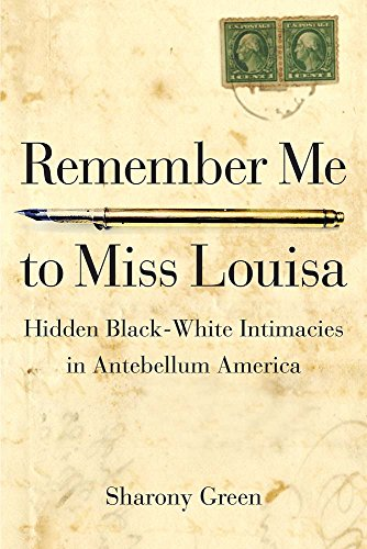 Remember Me to Miss Louisa: Hidden Black-White Intimacies - Miss America By Day