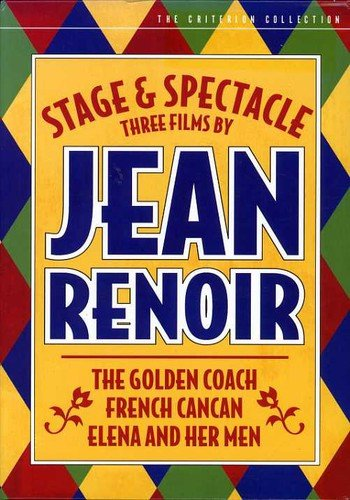 Stage and Spectacle: Three Films by Jean Renoir (The Golden Coach / French Cancan / Elena and Her Men) (The Criterion Collection) (Greco Jeans)