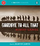 Download Goodbye To All That (A CSA Word Classic) in PDF ePUB Free Online