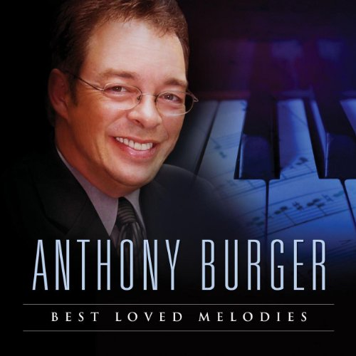 Music Burger Anthony (Best Loved Melodies)